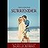 Surrender (Balm in Gilead Book 2)