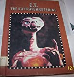 E. T. the Extraterrestrial, Howard M. Gelfand, 0898131138