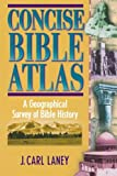 img - for Concise Bible Atlas: A Geographical Survey of Bible History book / textbook / text book