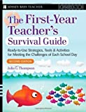 img - for The First-Year Teacher's Survival Guide: Ready-To-Use Strategies, Tools & Activities for Meeting the Challenges of Each School Day (Jossey-Bass Survival Guides) 2nd (second) Edition by Thompson, Julia G. published by Jossey-Bass (2007) book / textbook / text book
