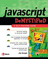 JavaScript Demystified Front Cover