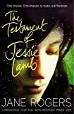 The Testament of Jessie Lamb by Jane Rogers (2012-07-05)