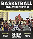 img - for Basketball (and Other Things): A Collection of Questions Asked, Answered, Illustrated book / textbook / text book