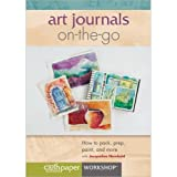 Art Journals on the Go How to Pac