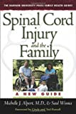 img - for Spinal Cord Injury and the Family: A New Guide (The Harvard University Press Family Health Guides) book / textbook / text book