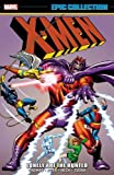 img - for X-Men Epic Collection: Lonely Are The Hunted book / textbook / text book
