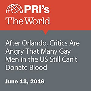 After Orlando, Critics Are Angry That Many Gay Men in the US Still Can't Donate Blood