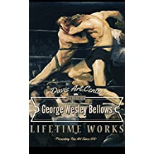 George Wesley Bellows: Collector's Edition Art Gallery