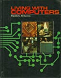 Living with Computers, McKeown, Patrick G., 0155511335