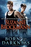 Born to Darkness, Suzanne Brockmann, 0345521277
