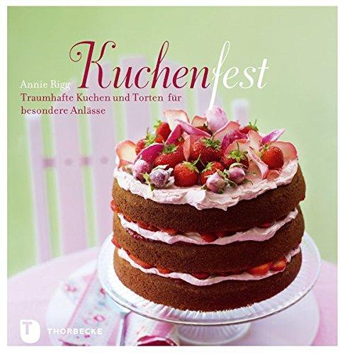 kuchenfest-traumhafte-kuchen-und-torten-fr-besondere-anlsse