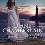 Keeper of the Light: Keeper Trilogy, Book 1 | Diane Chamberlain