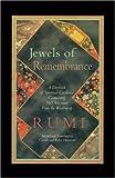 Jewels of Remembrance, Camille Helminski and Kabir E. Helminski, 1570625247