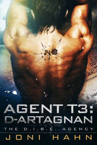Book: Agent T3 - d'Artagnan (DIRE Agency Series #3) by Joni Hahn