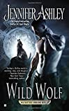 Wild Wolf (A Shifter's Unbound Novel)