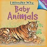 Baby Animals, Hannah Wilson, 0753462206
