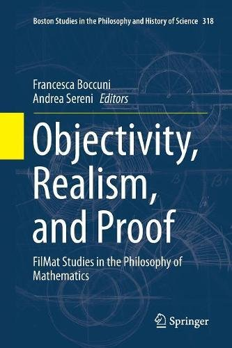 Objectivity, Realism, and Proof: FilMat Studies in the Philosophy of Mathematics