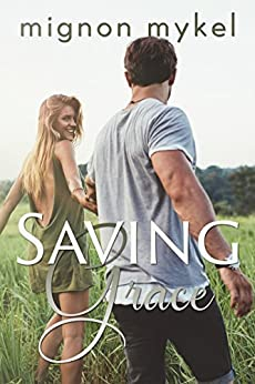 Saving Grace (Loving Meadows) by [Mykel, Mignon]