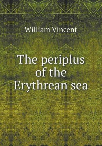 The periplus of the Erythrean sea