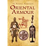 Oriental Armour (Dover Military History, Weapons, Armor) ~ H. Russell Robinson