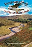 img - for Birdwatching Walks in Bowland by David Hindle (2005-03-23) book / textbook / text book