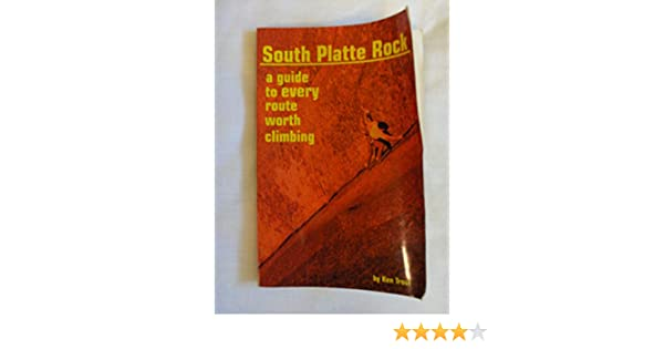 Hwl Platte south platte rock ken trout 9780965707909 amazon com books