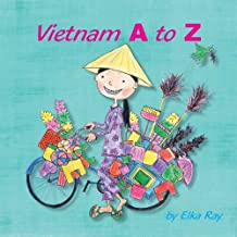 Vietnam A to Z: Discover the colorful culture of Vietnam!