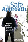 The Safe Approach, Kerr Cuhulain and Janet Douglas, 1930461038