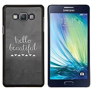 """Be-Star Único Patrón Plástico Duro Fundas Cover Cubre Hard Case Cover Para Samsung Galaxy A7 / SM-A700 ( Hola Amor Hermoso Clever metal Tiza"""" )"""