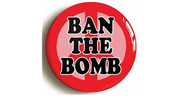 Amazon com: Ban The Bomb Retro Sixties Peace Button Pin (Size 1inch