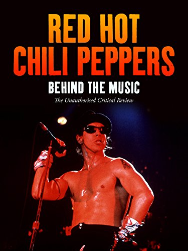 Red Hot Chili Peppers   Behind The Music