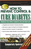 How to Prevent, Control, and Cure Diabetes, Seymour L. Alterman, 0883911116