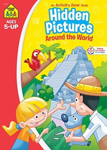 School Zone - Hidden Pictures Around the World Workbook - Ages 5 and Up, Hidden Objects, Hidden Picture Puzzles, Geography, Global Awareness, and More (School Zone Activity Zone® Workbook Series) -
