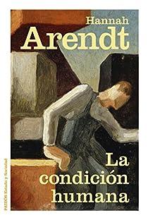 La condición humana par Arendt