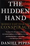 Book cover for The Hidden Hand: Middle East Fears of Conspiracy