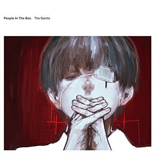 People In The Box / 聖者たち[期間生産限定アニメ盤] TVアニメ「東京喰種-トーキョーグール」エンディングテーマ