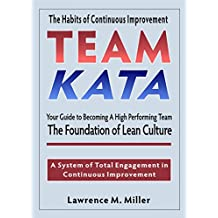 Team Kata: Your Guide to Becoming a High Performing Team
