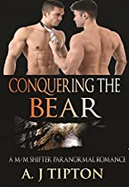 CONQUERING THE BEAR: A M/M SHIFTER PARANORMAL ROMANCE (BEAR SHIFTER GAMES BOOK 2)