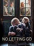 No Letting Go (Spanish Subtitled)