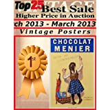 Top25 Best Sale Higher Price in Auction - March 2013 - Vintage Posters