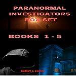 Paranormal Investigators Box Set, Books 1-5 | Rodney C. Cannon
