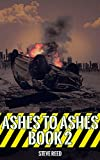 Ashes to Ashes Book 2