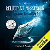 The Reluctant Messenger - Tales from Beyond