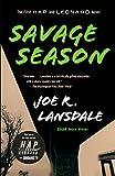 img - for Savage Season: A Hap and Leonard Novel (1) (Hap and Leonard Series) book / textbook / text book