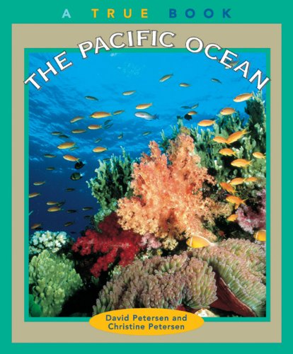 The Pacific Ocean (True Books: Geography: Bodies of Water) pdf