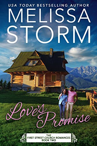 Love's Promise (First Street Church Romances Book 2) by [Storm, Melissa, Press, Sweet Promise]