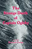 The Strange Death of Captain Ogleby, Harvey Turner, 1604140259
