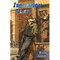 Isolation Play (Out of Position Book 2) (English Edition)