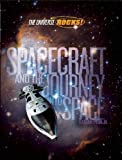 Spacecraft and the Journey into Space, Raman Prinja, 1609922468