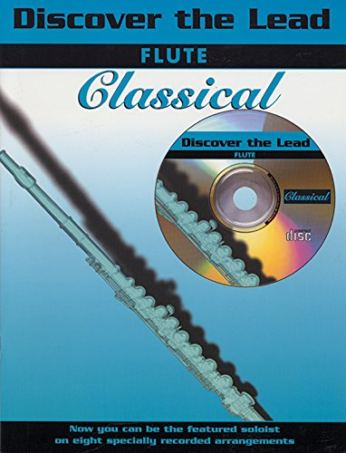 Discover the Lead Classical: Flute, Book & CD